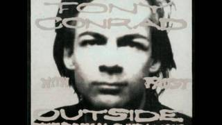 Tony Conrad - The Pyre of Angus Was in Kathmandu