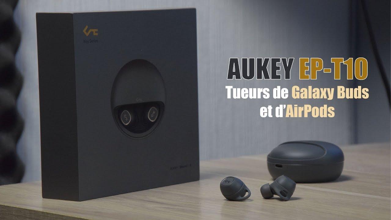 Aukey EP-T10 : Tueur d'AirPods et Galaxy Buds - Des Ecouteurs Bluetooth Parfait à moins de 100€ !