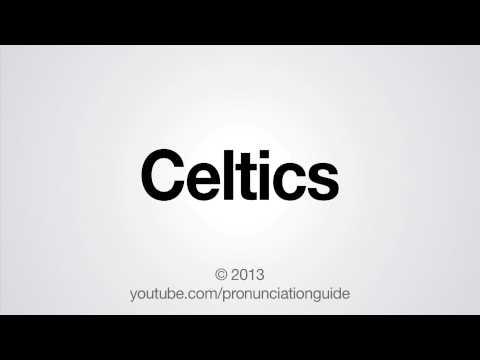 How to Pronounce Celtics