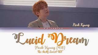 Artist: park kyung (blockb) title: 'lucid dream' (the guilty secret ost) [mv] - https://www./watch?v=ilapmuaaspw °°° the ...
