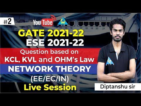 #2 | Question Based On KCL, KVL And OHM's Law | GATE & ESE 2021-22 Series L Network Theory