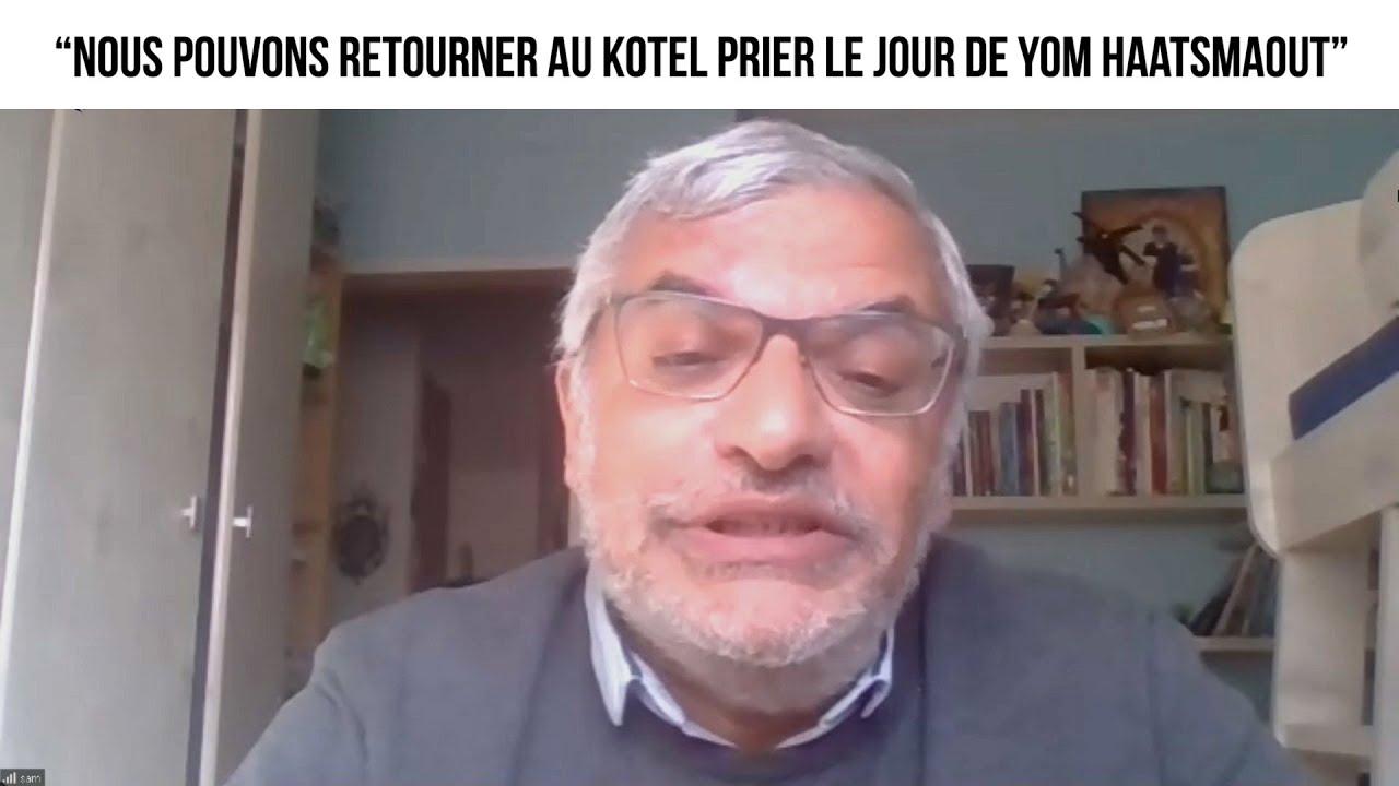 """""""Nous pouvons retourner au Kotel prier le jour de Yom Haatsmaout"""" - L'invité du 12 avril 2021"""