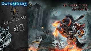 [FR] - Darksiders - #3 - Je bois ton sang !!! !! - Rohinn Action Gaming