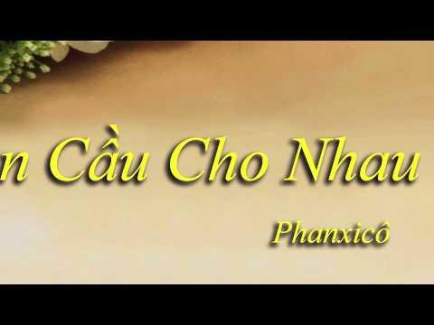 Nguyện Cầu Cho Nhau - Phanxicô (Nhạc Đám Cưới)