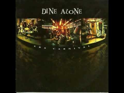 Dine Alone - Misery