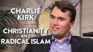 Defending Christianity and Discussing Radical Islam (Charlie Kirk Pt. 2)