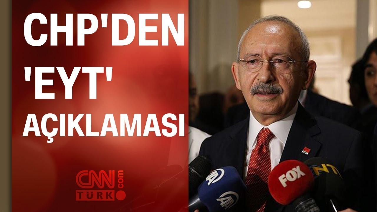 CHP lideri Kemal Kılıçdaroğlu'ndan 'EYT' açıklaması