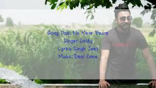Baixar Dasi Na Mere Bare by Goldy ( lyrics)