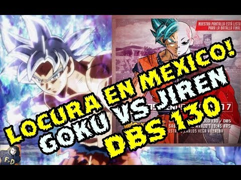 GOKU VS JIREN LOCURA EN LAS PLAZAS DE MEXICO ,CHILE ,PERU Y ARGENTINA- DRAGON BALL SUPER 130  Y 131