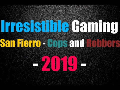 San Fierro : Cops And Robbers - 2019