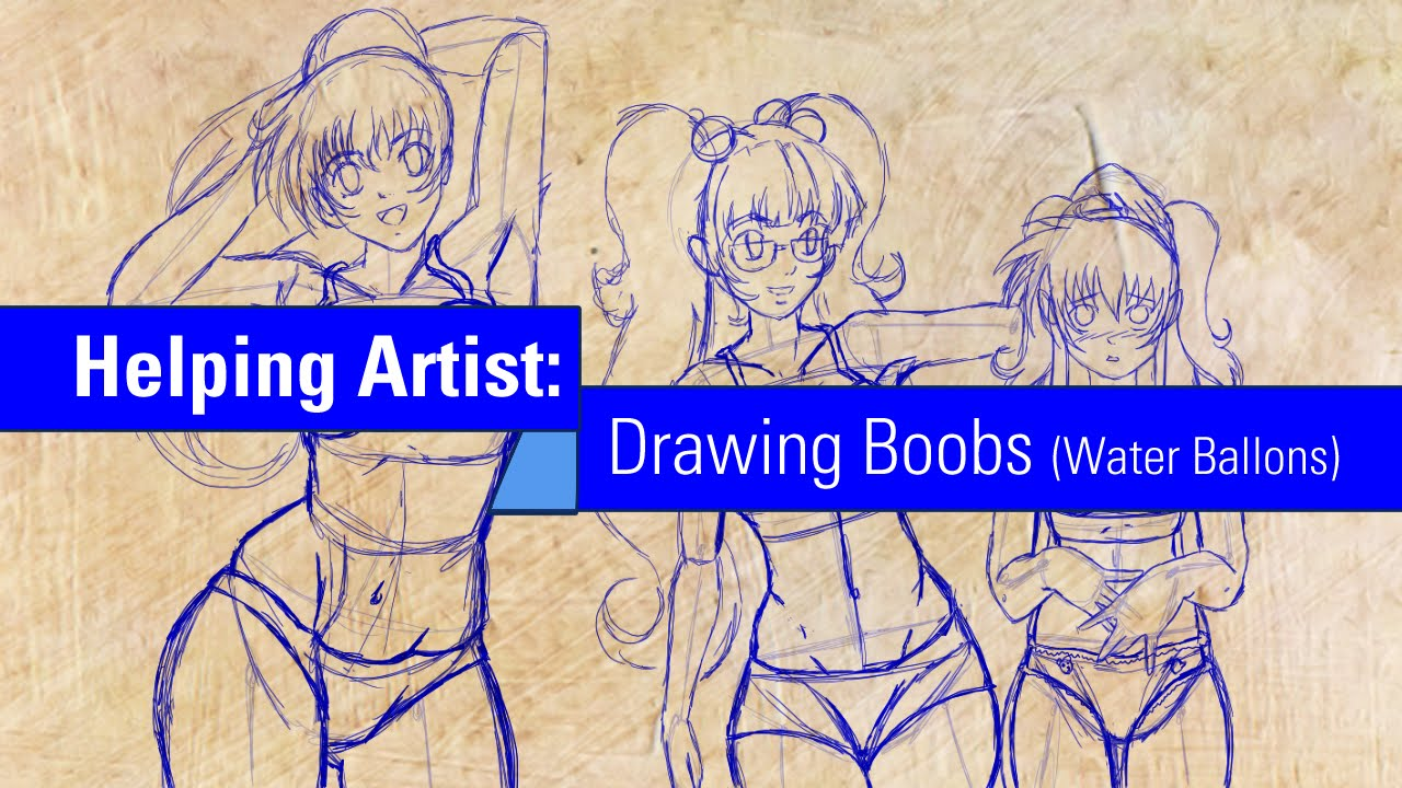 Helping Artist: Drawing Boobs (Water Ballon)