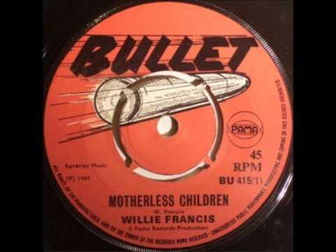 willie francis - motherless children