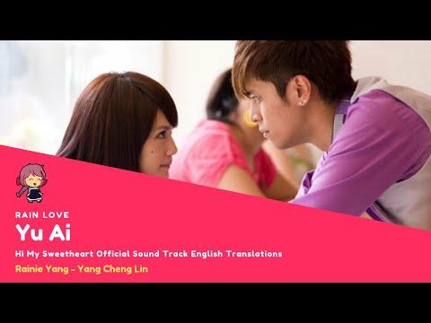 [ENG SUB] Yu Ai (Rain Love) - Rainie Yang