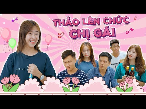 THẢO LÊN CHỨC CHỊ GÁI   Hai Anh Em Phần 268   Phim Ngắn Học Đường Hài Hước Hay Nhất Gãy TV