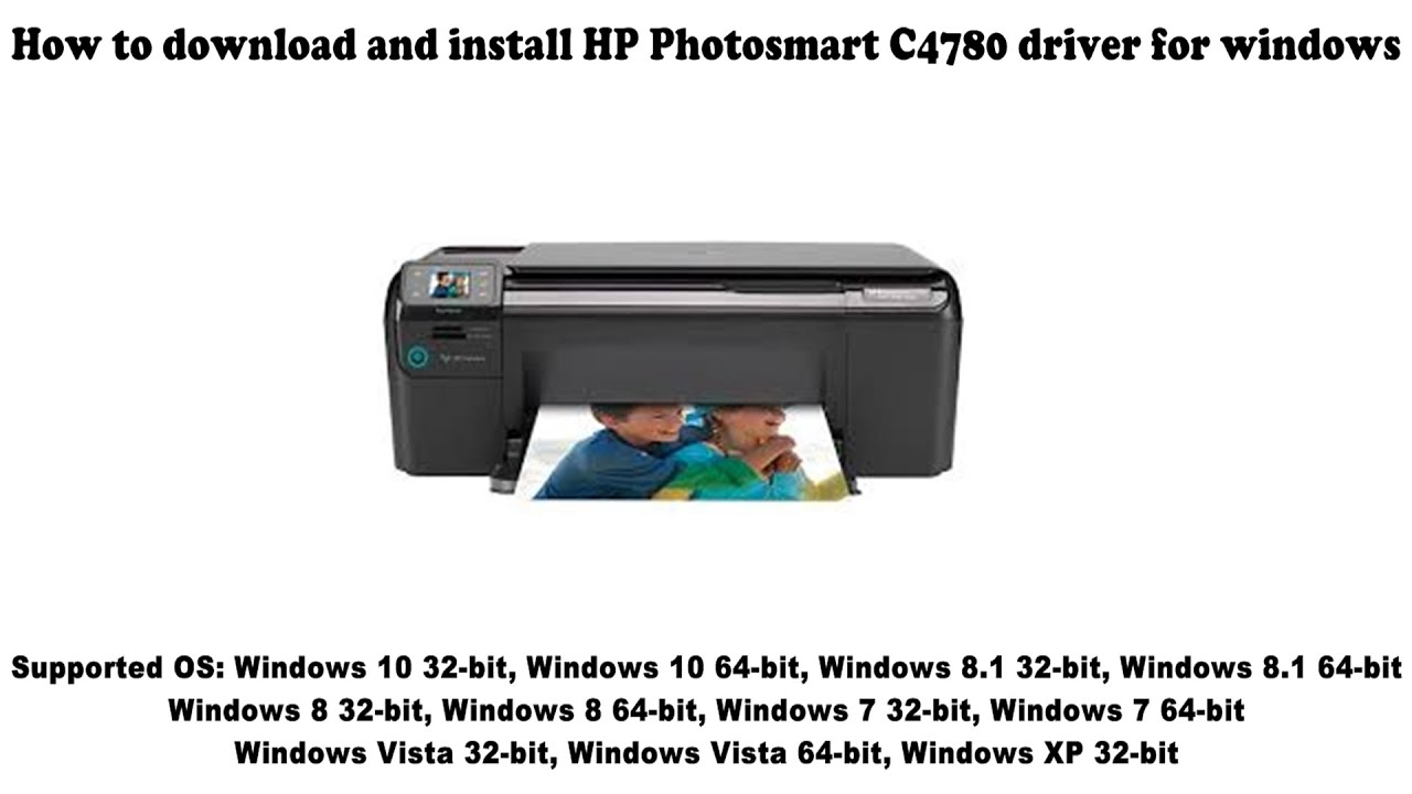 How To Download And Install Hp Photosmart C4780 Driver Windows 10 8 1 8 7 Vista Xp Youtube