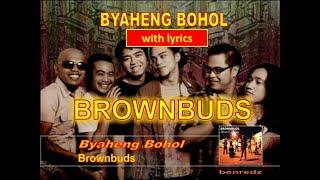 Byaheng Bohol By The Brownbuds - With Lyrics Version