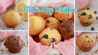 Crazy Muffins One Muffin Recipe with Endless Flavor Variations!