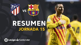 Resumen de Atlético de Madrid vs FC Barcelona (0-1)