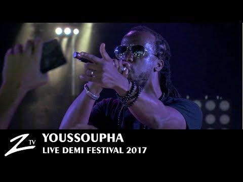 Youssoupha  - Entourage & À Cause de Moi - Demi Festival 2017  - LIVE HD