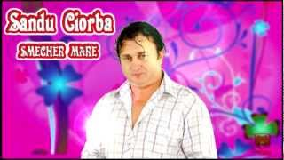 Sandu Ciorba - Smecher mare (VIDEOCLIP ORIGINAL)