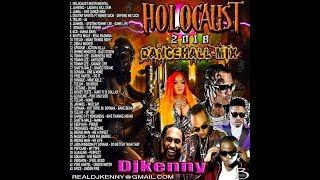 Download DJ KENNY HOLOCAUST DANCEHALL MIX JUNE 2018 MP3 - Matikiri