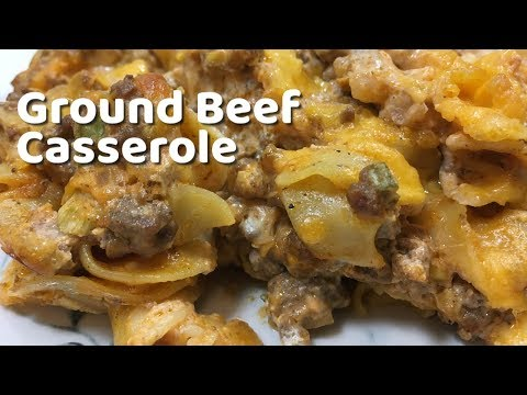 Ground Beef Casserole / Ground Beef Casserole Recipe