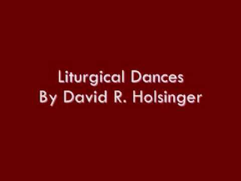 Liturgical Dances By David R. Holsinger