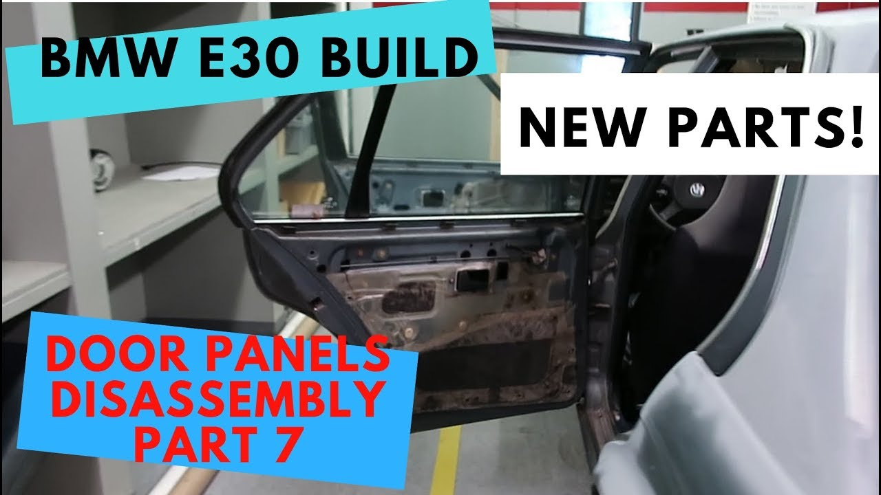 E30 Project Removing Door Panels Part 7 Youtube