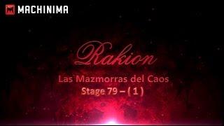 Rakion - Stage 79 [Mazmorra de Caos - 1]