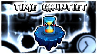 Time Gauntlet & Chest | The Lost Gauntlets | Geometry Dash 2.11