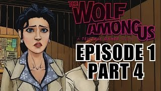 The Wolf Among Us Gameplay Walkthrough Part 4 - Episode 1 Faith - PC Playthrough Review