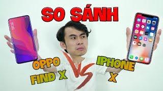 IPHONE X vs OPPO FIND X: CÓ CÙNG ĐẲNG CẤP??? iPhone 検索動画 24