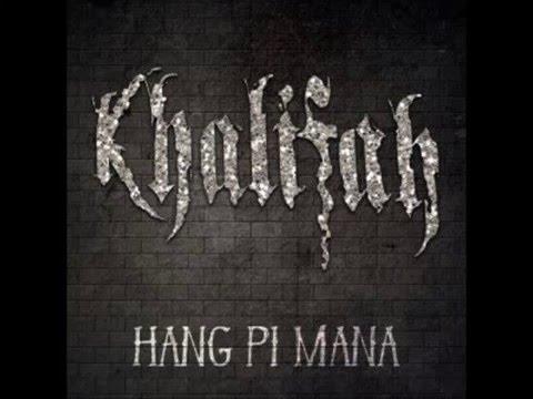 Khalifah - Hang Pi Mana (mp3)