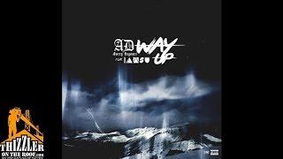 AD x Jay Nari ft. Iamsu! - Way Up [Thizzler.com]