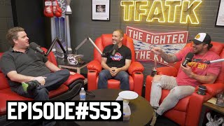 The Fighter and The Kid - Episode 553: Tim Dillon