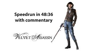 Velvet Assassin speedrun with commentary (48:36, edited)