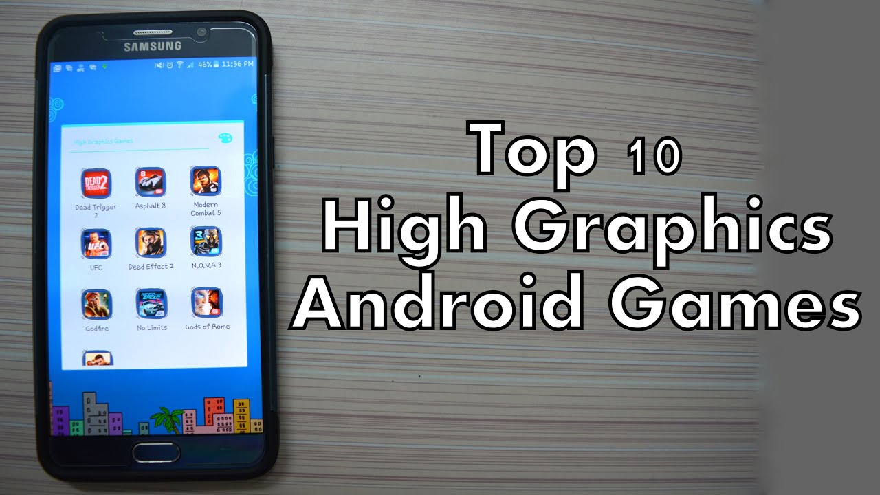 Top 10 Best Free High Graphics Android Games of All Time