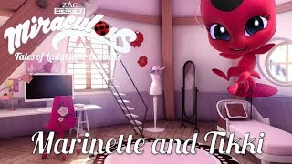 MIRACULOUS MOMENTS | 🐞MARINETTE AND TIKKI 🐞 | Tales of Ladybug and Cat Noir