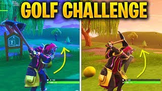 Hit a Golf Ball from Tee to Green on different Holes LOCATIONS FORTNITE WEEK 5 CHALLENGES SEASON 5