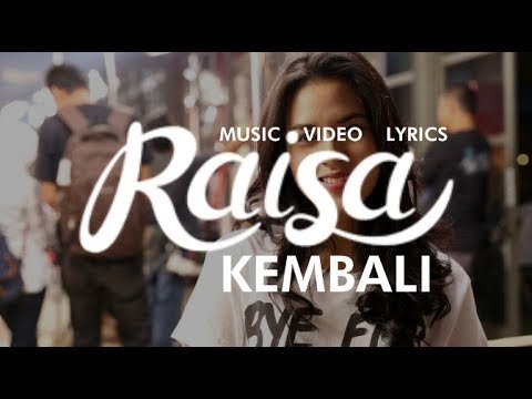 RAISA - KEMBALI Lyrics