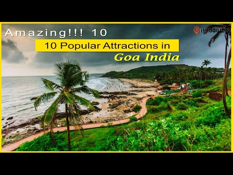 Amazing!!! 10 Popular Attractions in Goa India