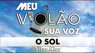 Baixar Vitor Kley - O Sol (KARAOKE) (VIOLÃO)