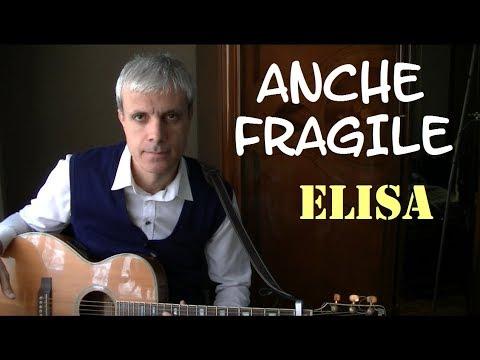 Anche fragile accordi - Elisa - Tutorial chitarra