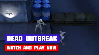 Dead Outbreak · Game · Gameplay