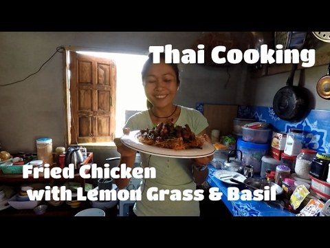 Thai Cooking – Fried Chicken with Lemon Grass & Basil
