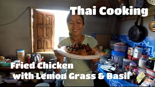 Thai Cooking - Fried Chicken with Lemon Grass & Basil
