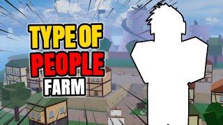 Type Of People Farming | Blox Fruit
