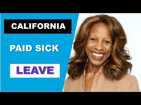 California Paid Sick Leave  - Employer Overview