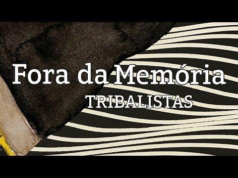 Fora da Memória - Tribalistas lyric