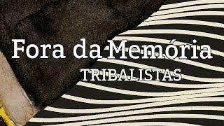 Baixar Fora da Memória - Tribalistas (lyric video)